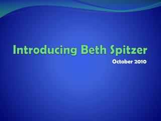 Introducing Beth Spitzer