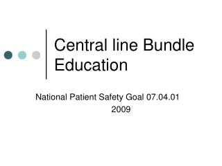 Central line Bundle Education