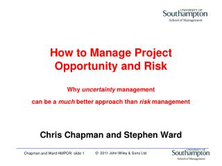 Chris Chapman and Stephen Ward