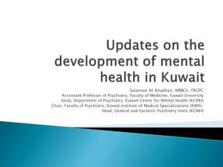 Updates on  the development  of mental health in Kuwait