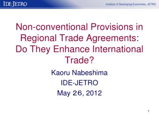 Non-conventional Provisions in Regional Trade Agreements: Do They Enhance International Trade?