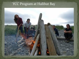 YCC Program at Halibut Bay