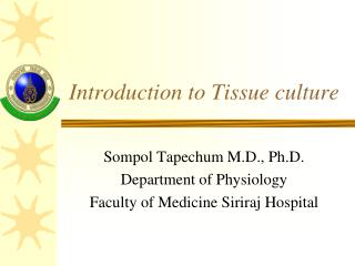 Introduction to Tissue culture