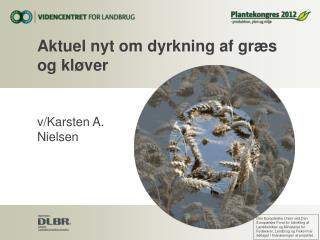 Aktuel nyt om dyrkning af gr�s og kl�ver