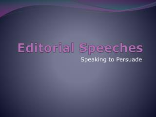 Editorial Speeches