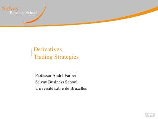 Derivatives Trading Strategies