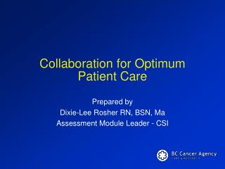 Collaboration for Optimum Patient Care