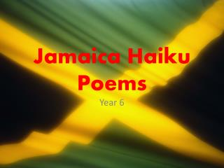 Jamaica Haiku Poems