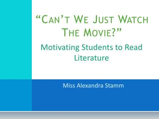 �Can�t  We Just Watch The Movie ?�