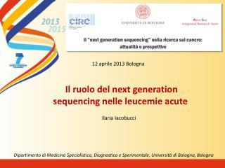 Il ruolo del  next  generation  sequencing  nelle leucemie  acute