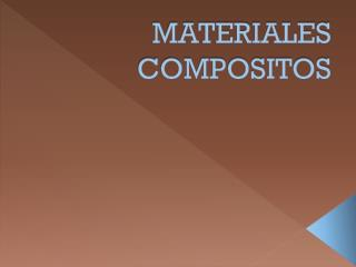 MATERIALES COMPOSITOS