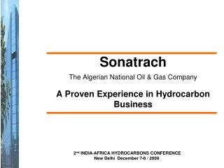Sonatrach The Algerian National Oil & Gas Company A Proven Experience in Hydrocarbon Business