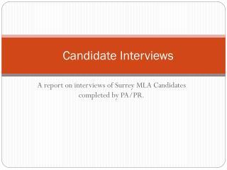 Candidate Interviews