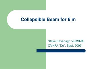 Collapsible Beam for 6 m