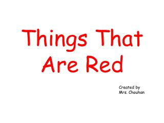 Things That Are Red