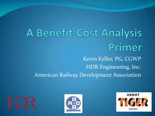A Benefit-Cost Analysis Primer