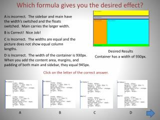 Which formula gives you the desired effect?