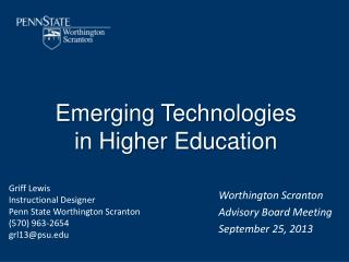 Emerging Technologies in Higher Education