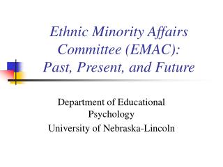 Ethnic Minority Affairs Committee (EMAC): Past, Present, and Future