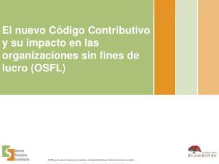 El nuevo Código Contributivo y su impacto en las organizaciones sin fines de lucro (OSFL)