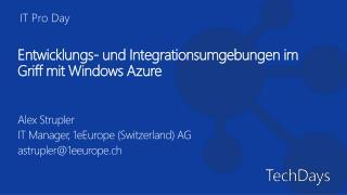 Entwicklungs- und Integrationsumgebungen im Griff mit Windows Azure