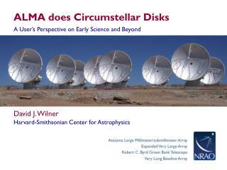 ALMA does  Circumstellar  Disks