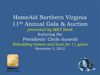 11 th  Annual Gala and Auction presented by:
