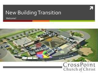 New Building Transition