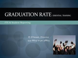 Graduation Rate  Essential  Training