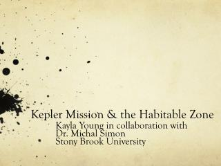 Kepler  Mission & the Habitable Zone