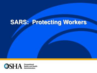 SARS:  Protecting Workers