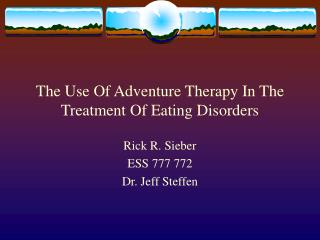The Use Of Adventure Therapy In The Treatment Of Eating Disorders