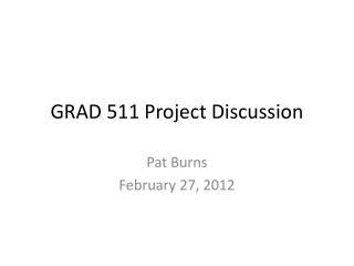 GRAD 511 Project Discussion