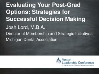 Evaluating Your Post-Grad Options: Strategies for Successful Decision Making