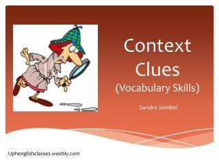 Context Clues (Vocabulary Skills)