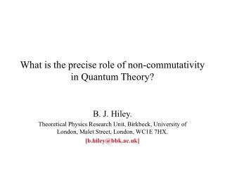 What is the precise role of non-commutativity in Quantum Theory?
