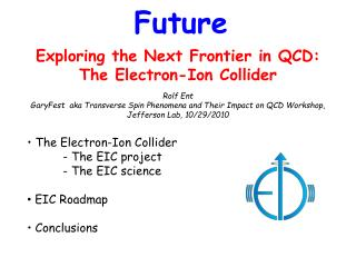 Exploring the Next Frontier in QCD: The Electron-Ion Collider