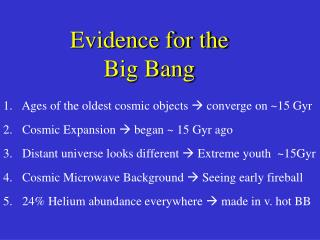 Evidence for the  Big Bang