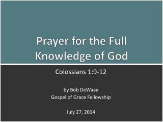 Prayer for the Full  Knowledge of God