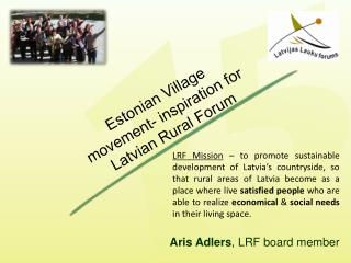Estonian Village movement- inspiration for Latvian Rural Forum
