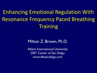 Enhancing Emotional Regulation With Resonance Frequency Paced Breathing Training