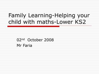 Family Learning-Helping your child with maths-Lower KS2