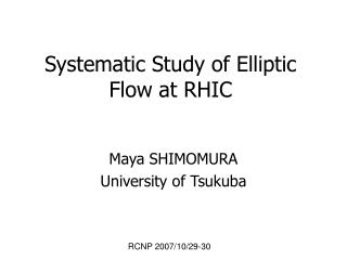 Systematic Study of Elliptic Flow at RHIC