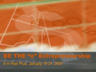 "BE THE ""e"" Entrepreneurship"