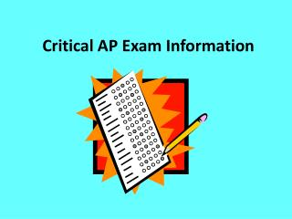 Critical AP Exam Information