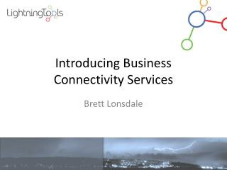 Introducing Business Connectivity Services