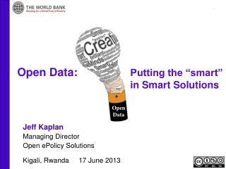 Open Data:   			Putting the �smart� 					in Smart Solutions