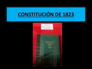 CONSTITUCIÓN DE 1823