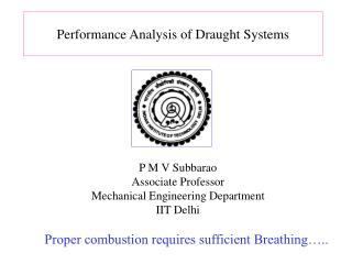 Performance Analysis of Draught Systems