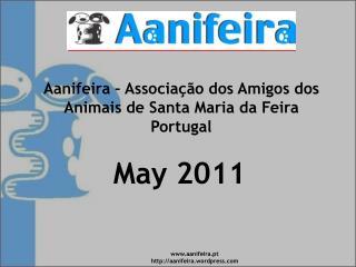 Aanifeira – Associação dos Amigos dos Animais de Santa Maria da Feira Portugal
